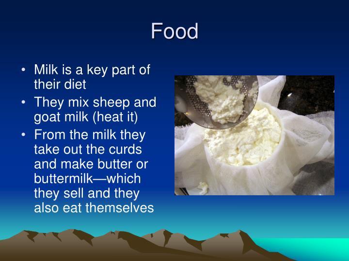 Milk is a key part of their diet