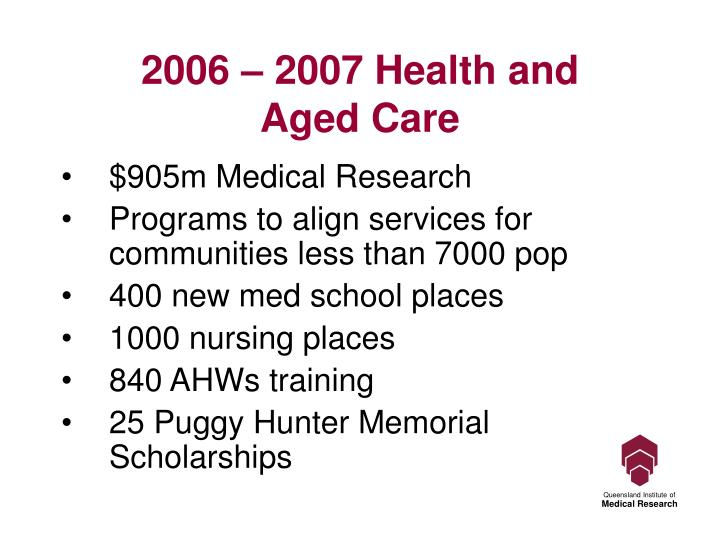 2006 – 2007 Health and