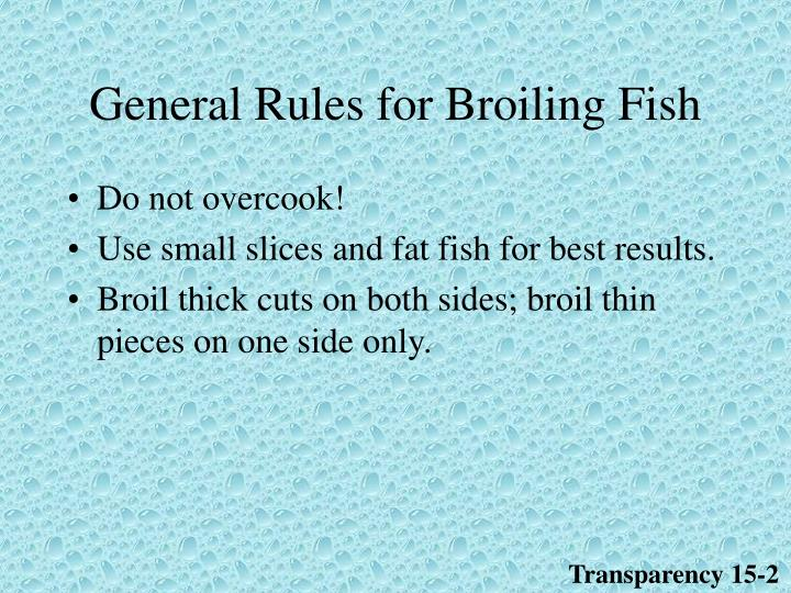 General Rules for Broiling Fish