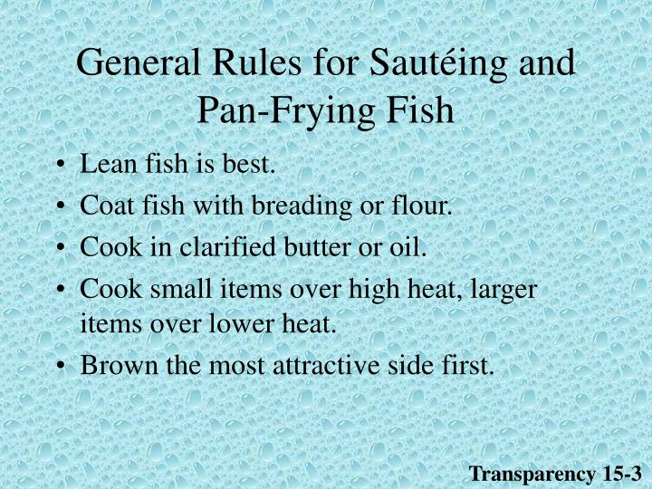 General Rules for Sautéing and Pan-Frying Fish