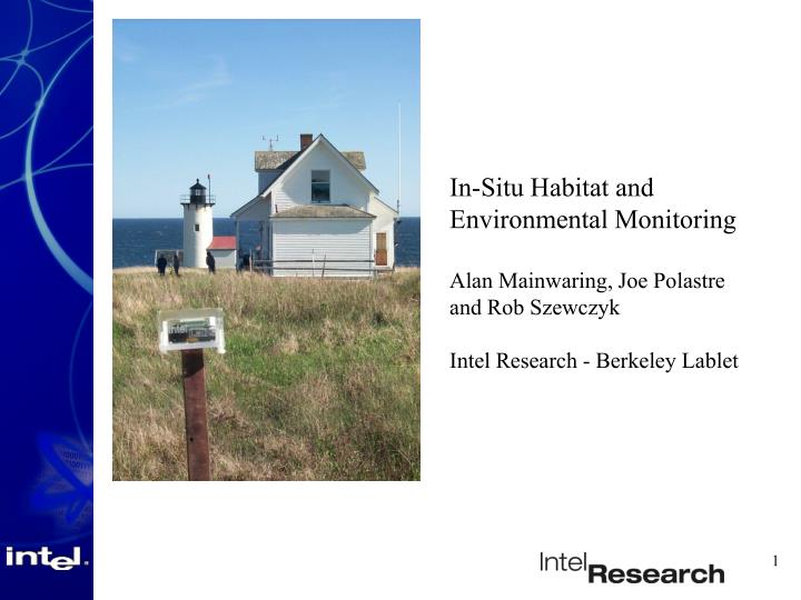 In-Situ Habitat and Environmental Monitoring