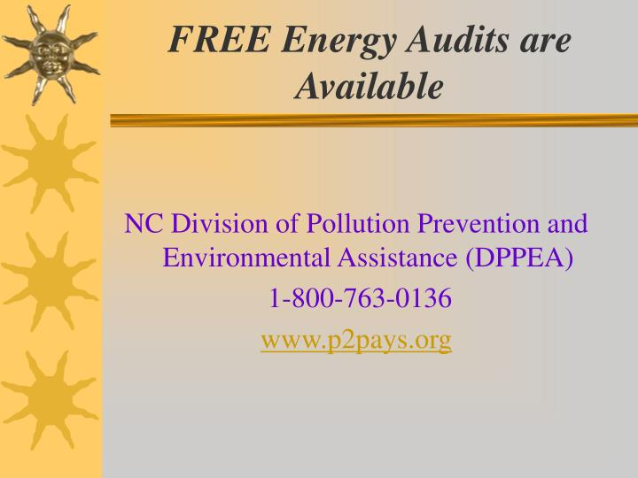 FREE Energy Audits are Available