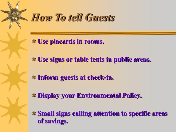 How To tell Guests