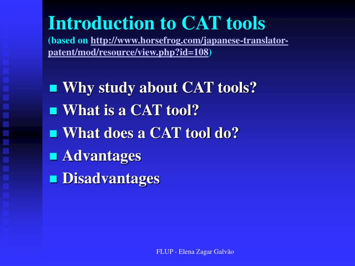 Introduction to CAT tools