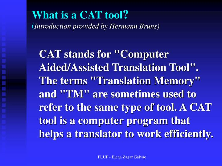 What is a CAT tool