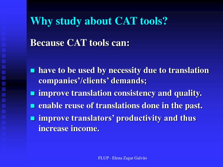 Why study about CAT tools?