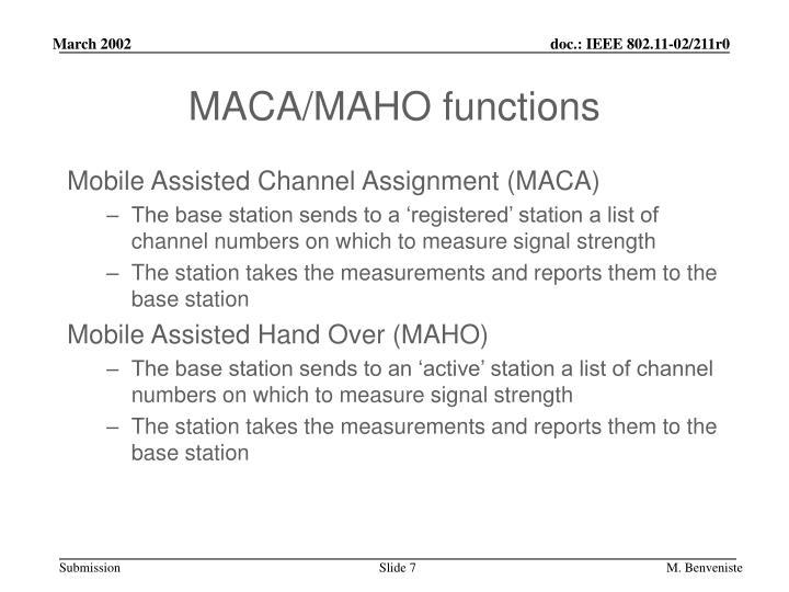 MACA/MAHO functions