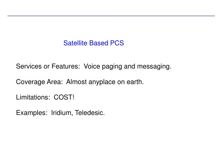 Satellite Based PCS