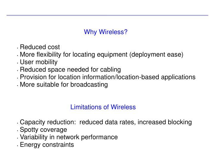 Why Wireless?