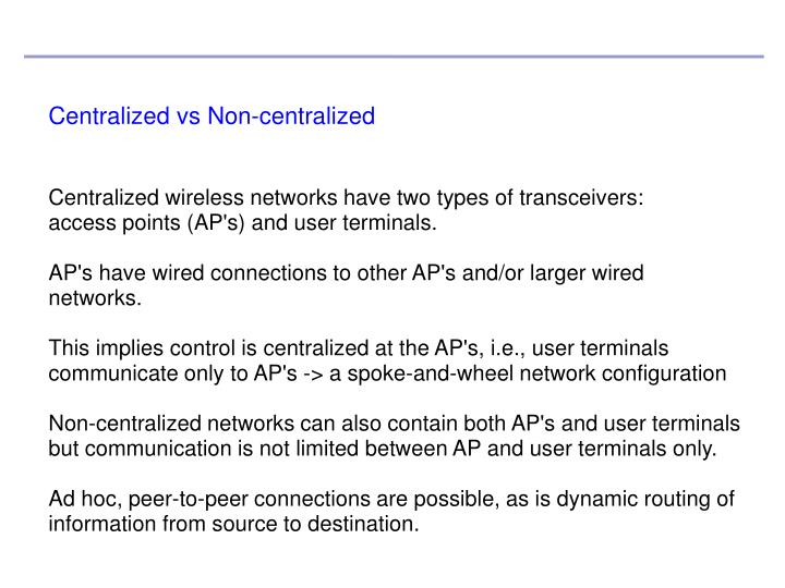 Centralized vs Non-centralized