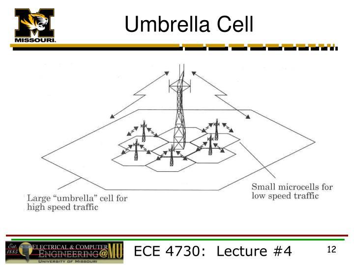 Umbrella Cell