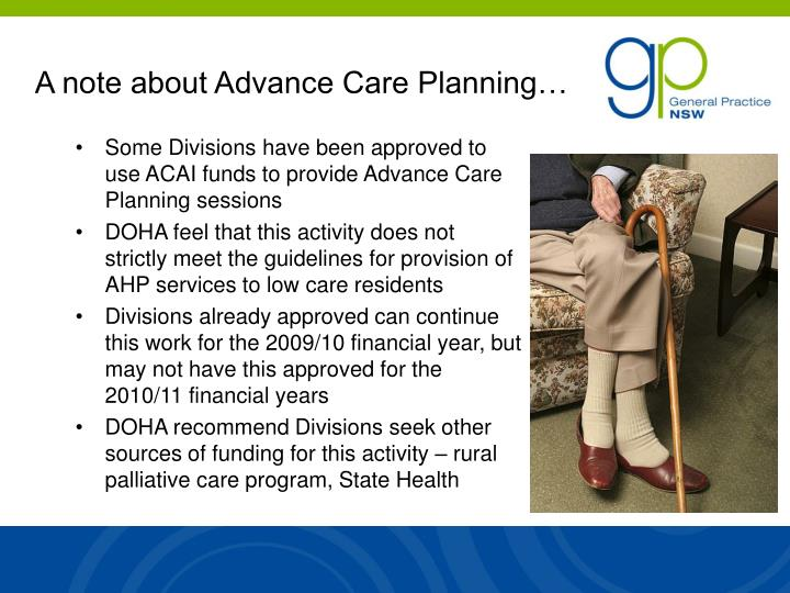 A note about Advance Care Planning…