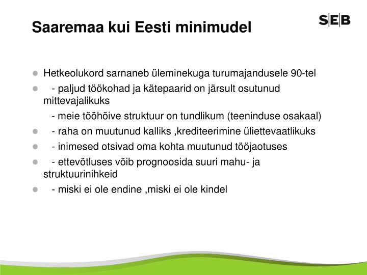 Saaremaa kui Eesti minimudel