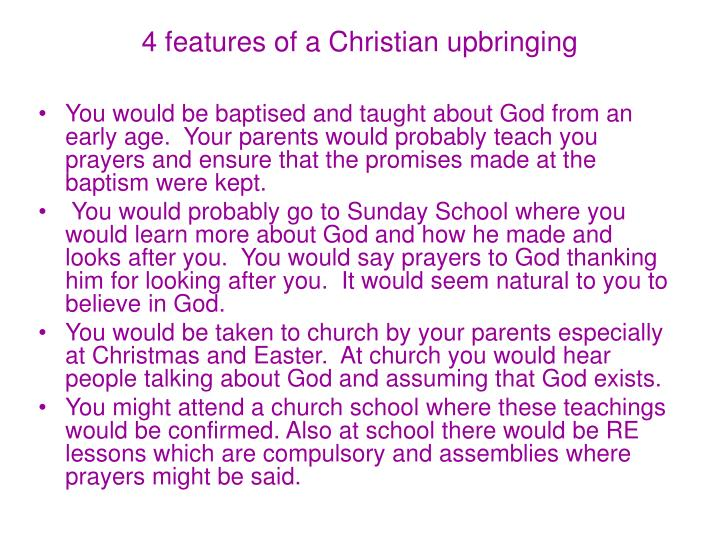 4 features of a Christian upbringing