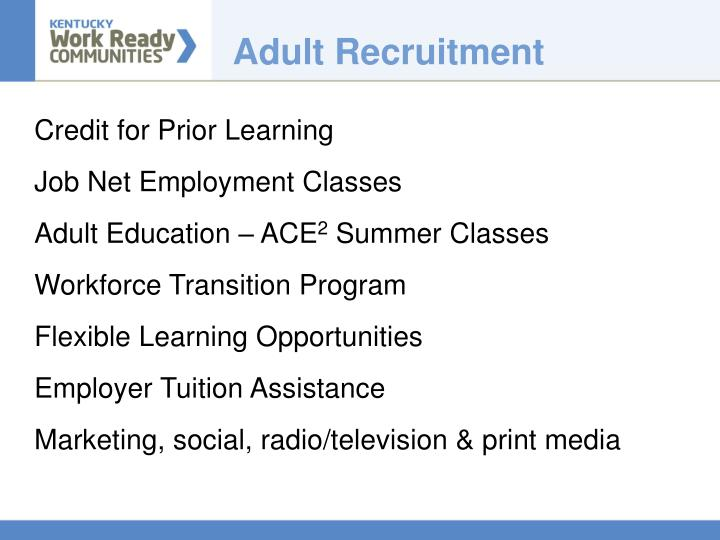 Adult Recruitment