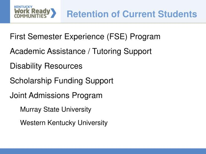 Retention of Current Students