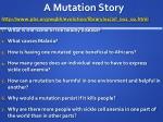 a mutation story