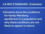 ca bio standard evolution