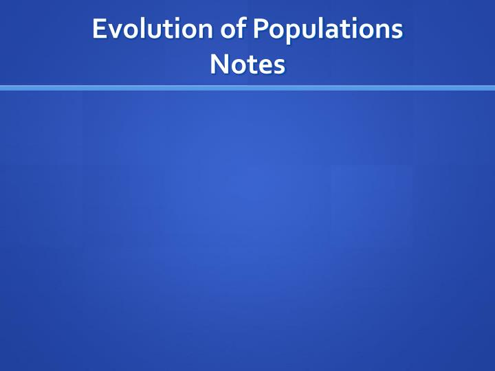 Evolution of populations notes1