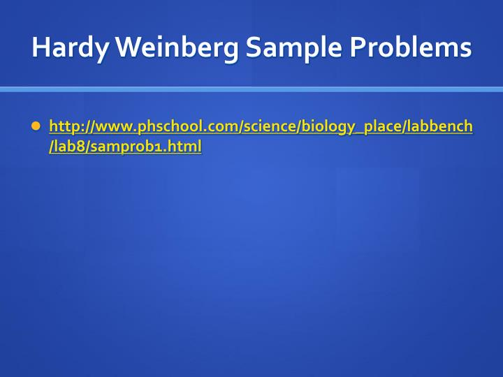 Hardy Weinberg Sample Problems