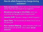 how do allele frequencies change during evolution1