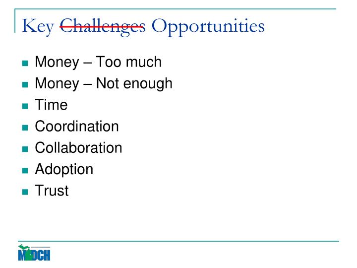 Key Challenges Opportunities