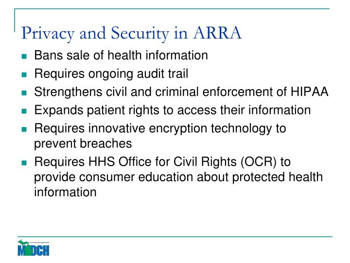 Privacy and Security in ARRA
