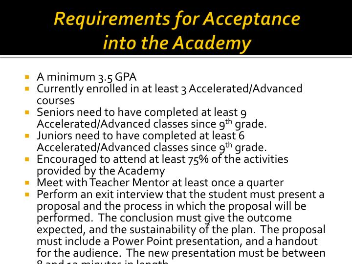 Requirements for Acceptance