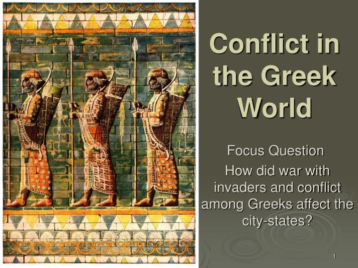 Conflict in the greek world