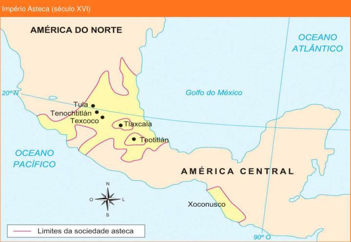Império Asteca (século XVI)