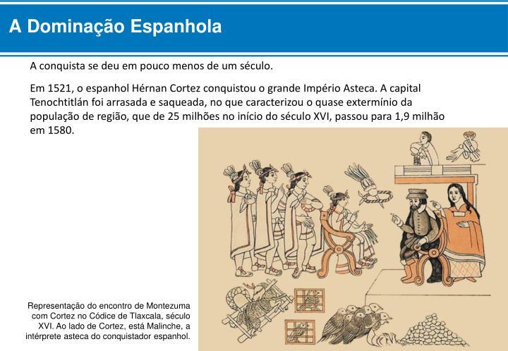 A Dominação Espanhola