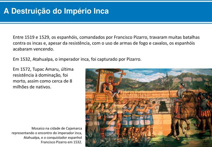 A Destruição do Império Inca