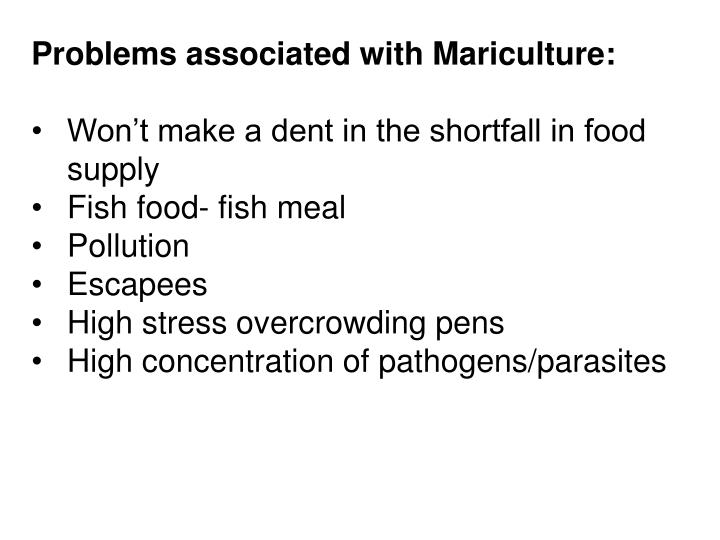 Problems associated with Mariculture:
