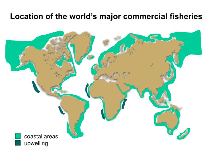 Location of the world's major commercial fisheries