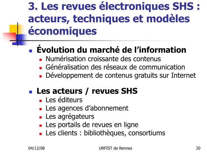 3. Les revues électroniques SHS : acteurs, techniques et modèles économiques