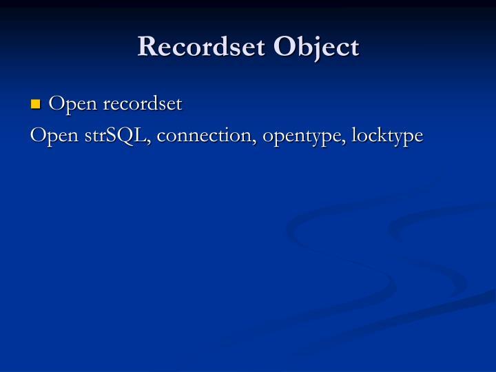 Recordset Object