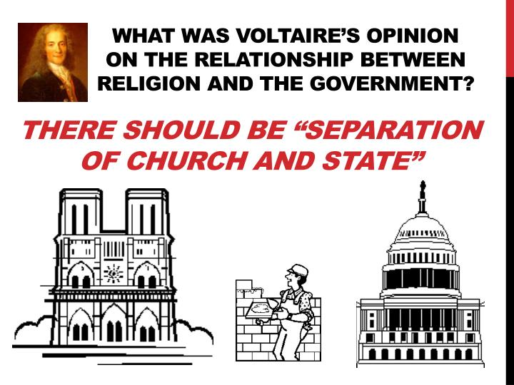 What was Voltaire's opinion on the relationship between religion and the government?