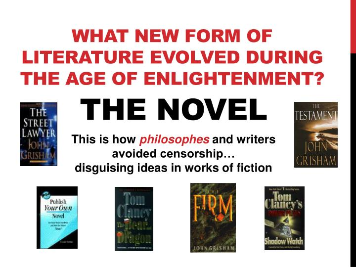 What new form of literature evolved during the Age of Enlightenment?