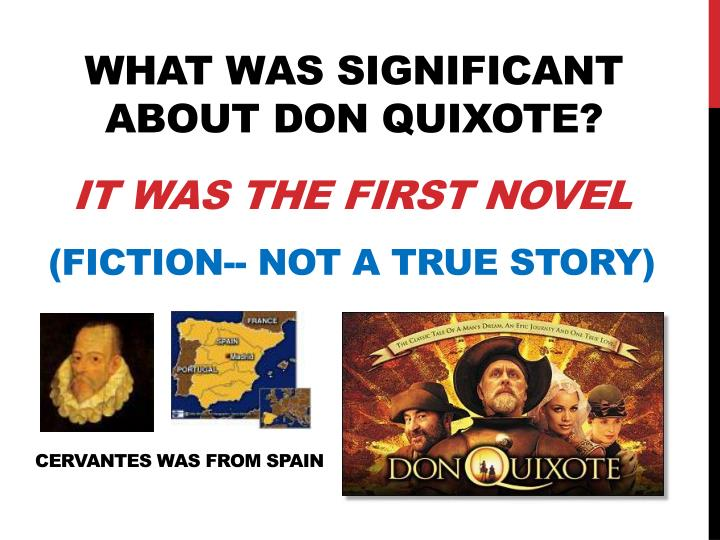 What was significant about Don Quixote?