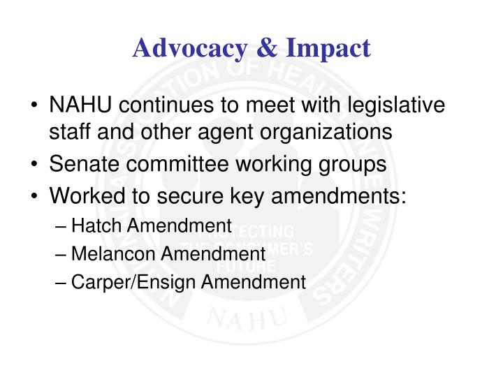 NAHU continues to meet with legislative staff and other agent organizations