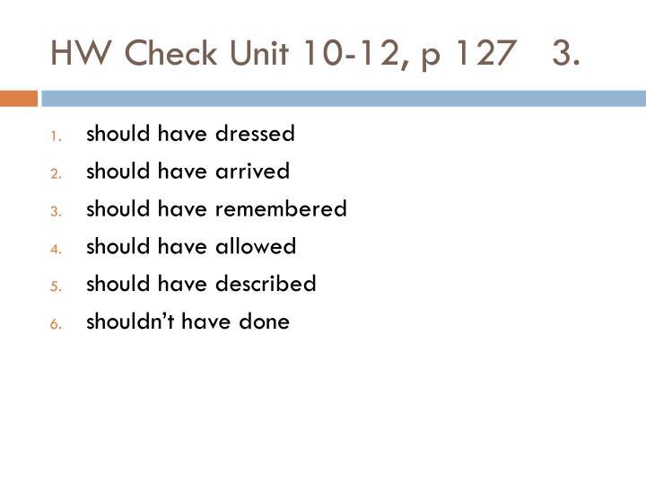 HW Check Unit 10-12, p 127