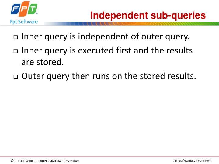 Independent sub-queries