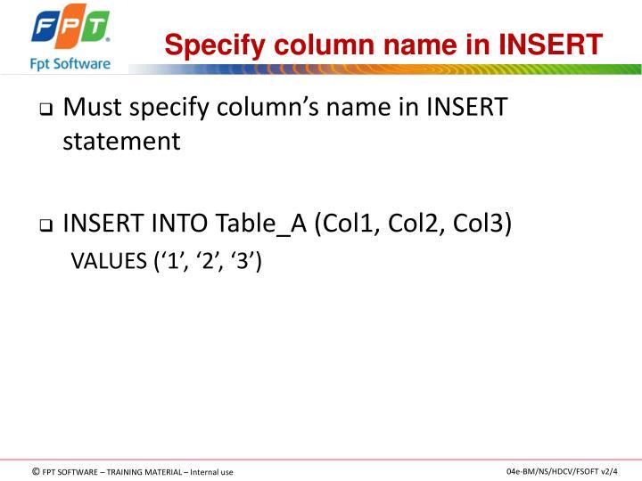 Specify column name in INSERT