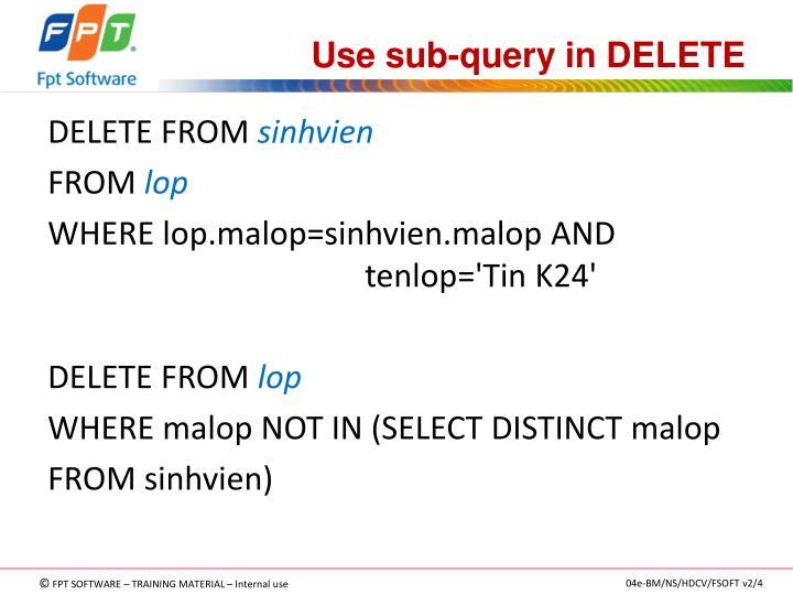 Use sub-query in DELETE