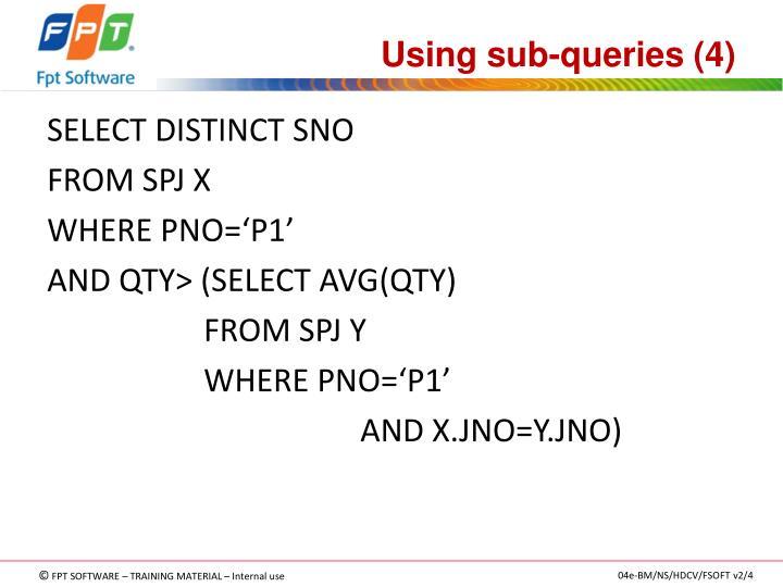 Using sub-queries (4)
