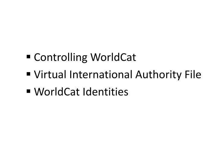 Controlling WorldCat