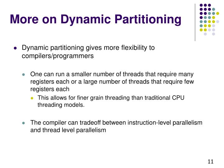 More on Dynamic Partitioning