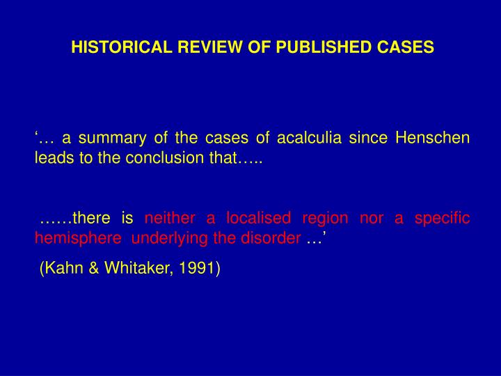 HISTORICAL REVIEW OF PUBLISHED CASES