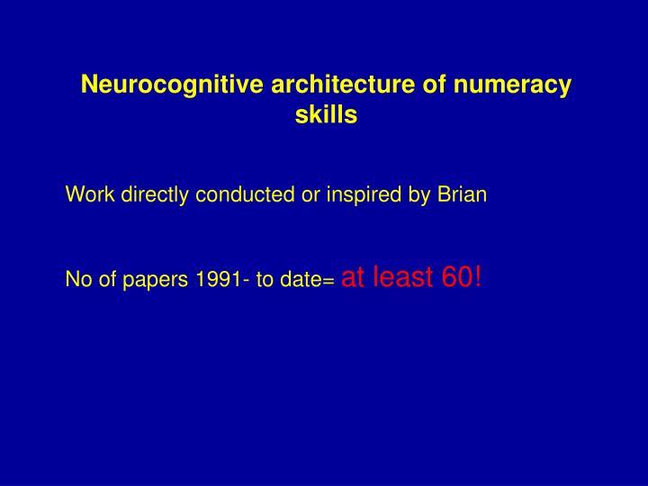 Neurocognitive architecture of numeracy skills