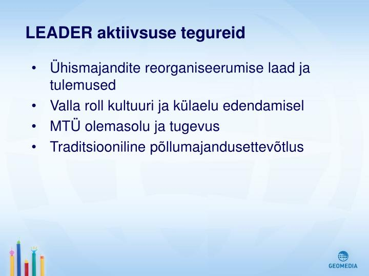 LEADER aktiivsuse tegureid